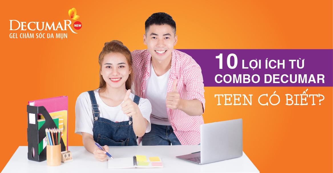 10 lợi ích từ Combo Decumar, Teen có biết?