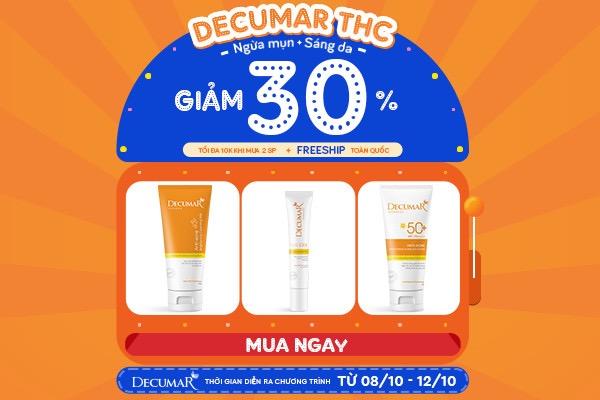 10/10 này, da sáng láng mịn càng thêm xinh cùng HOT DEAL từ Decumar!